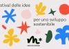 3 OTTOBRE: Moltiplicazioni Festival delle idee e dello sviluppo sostenibile