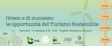 Educational: Green è di successo, le opportunità del Turismo sostenibile